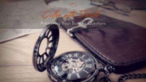 [007]Coffee with Dakota: Finding Purpose and Love