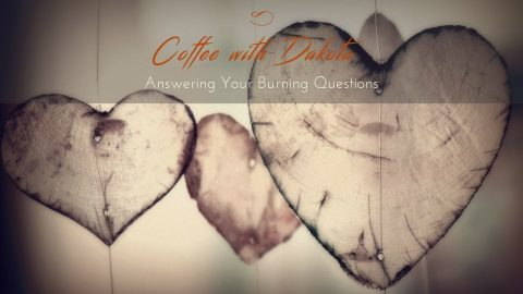 [011] Coffee with Dakota: How do we know we've met our Twin Flame?