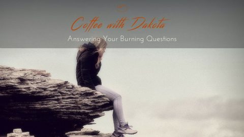 [014] Coffee with Dakota: Advice when it's difficult to Meditate