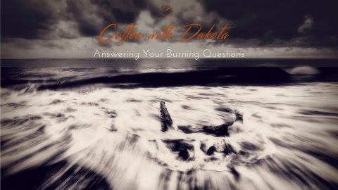 [017] Coffee with Dakota: Healing Relationships on the Etheric Level