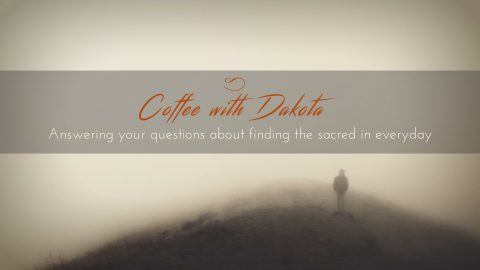 [029]Coffee with Dakota: Help! I'm a jealous, compulsive boyfriend!