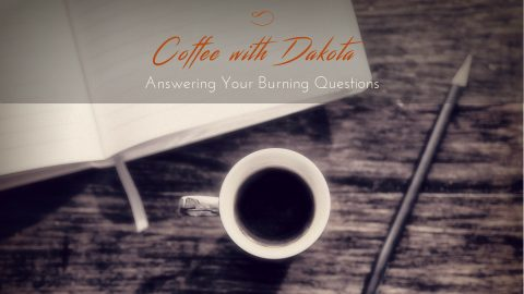 [027]Coffee with Dakota: Creating the Perfect Meditation