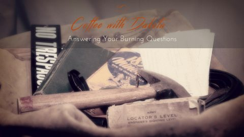 [035] Coffee with Dakota: Walking the Path of Your Journey