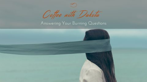 [047]Coffee with Dakota: I Want the Movie Reel When I Meditate!