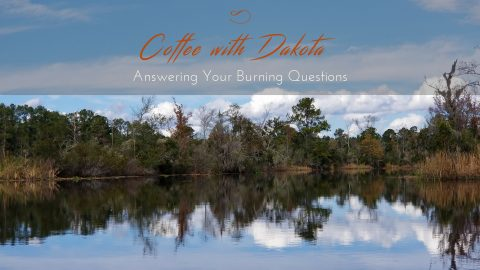 [059] Coffee with Dakota: The Importance of Nature