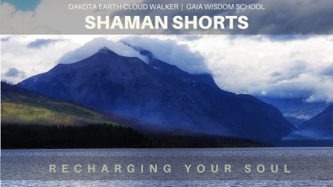 [Shaman Shorts 024] Recharging Your Soul