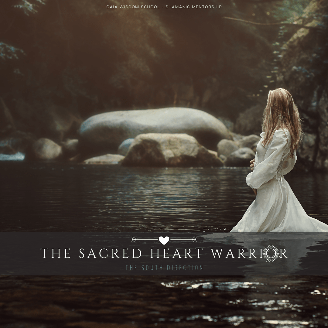 Sacred Heart Warrior Shamanic Mentorship - Gaia Wisdom School