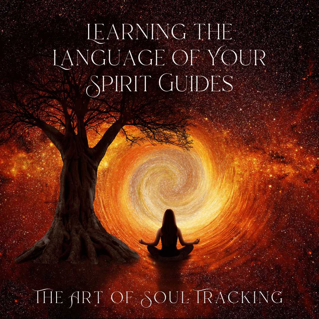 Learning the Language of Your Spirit Guides